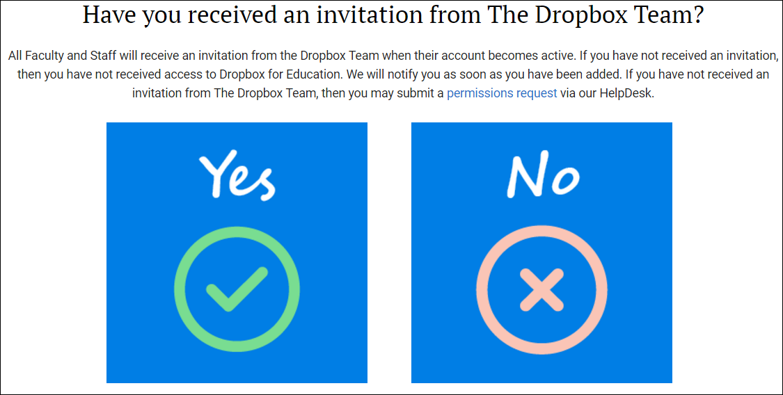 """If you are NOT currently using Dropbox with Liberty University or have NOT received an invitation in your Liberty Email recently, you will need to select """" ..."""